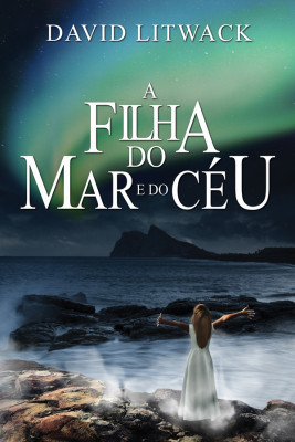 A Filha do Mar e do Céu