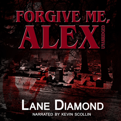 Forgive Me, Alex - Audio Book Cover