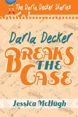 Darla Decker Breaks the Case