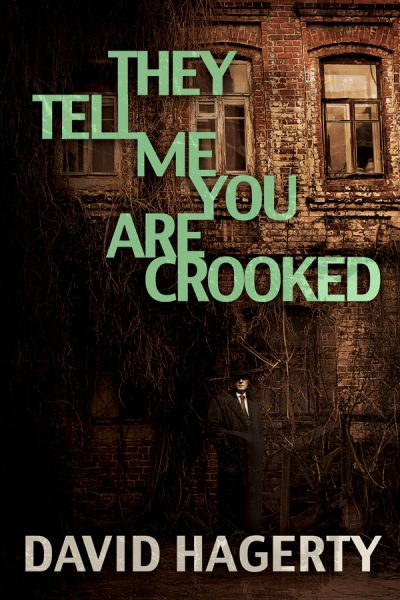 They Tell Me You Are Crooked